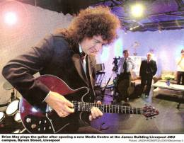 Guest appearance: Brian May live at the John Moores University, Liverpool, UK (Opening of a new media centre)