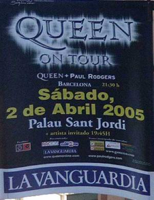 Poster - Queen + Paul Rodgers in Barcelona on 02.04.2005