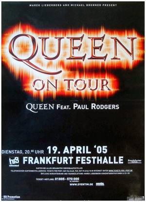 Poster - Queen + Paul Rodgers in Frankfurt on 19.04.2005