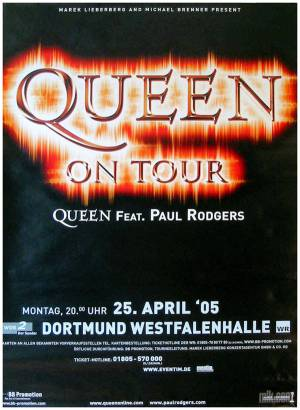 Poster - Queen + Paul Rodgers in Dortmund on 25.04.2005