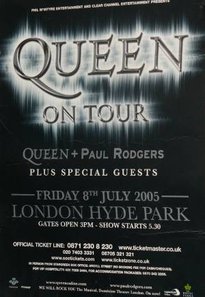Poster - Queen + Paul Rodgers in Hyde Park on 15.07.2005