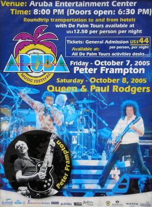 Poster - Queen + Paul Rodgers in Aruba on 08.10.2005