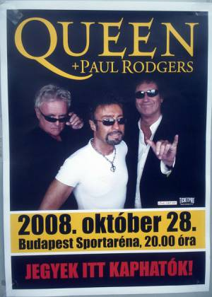 Poster - Queen + Paul Rodgers in Budapest on 28.10.2008