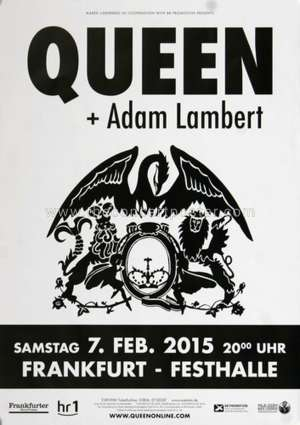 Poster - Queen + Adam Lambert in Frankfurt on 07.02.2015