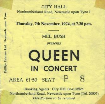 Ticket stub - Queen live at the City Hall, Newcastle, UK [07.11.1974]