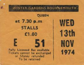 Ticket stub - Queen live at the Winter Gardens, Bournemouth, UK [13.11.1974]