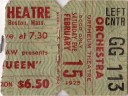 Ticket stub - Queen live at the Orpheum Theatre, Boston, MA, USA (1st gig) [15.02.1975]