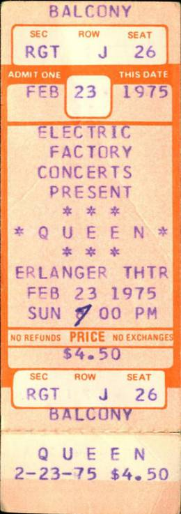 Ticket stub - Queen live at the Erlanger Theatre, Philadelphia, PA, USA (1st gig) [23.02.1975]