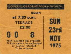 Ticket stub - Queen live at the Winter Gardens, Bournemouth, UK [23.11.1975]