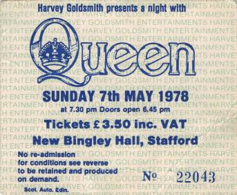 Ticket stub - Queen live at the New Bingley Hall, Stafford, UK [07.05.1978]