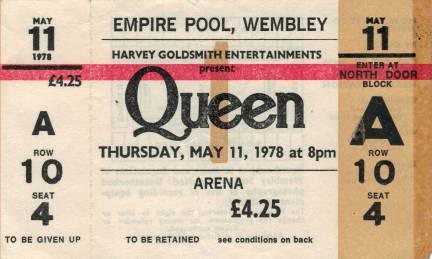 Ticket stub - Queen live at the Empire Pool, London, UK [11.05.1978]