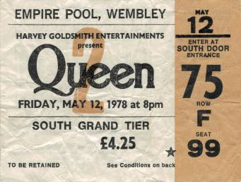 Ticket stub - Queen live at the Empire Pool, London, UK [12.05.1978]