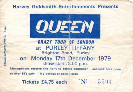 Ticket stub - Queen live at the Purley Tiffany's, London, UK [17.12.1979]