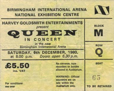 Ticket stub - Queen live at the National Exhibition Centre, Birmingham, UK [06.12.1980]