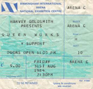 Ticket stub - Queen live at the National Exhibition Centre, Birmingham, UK [31.08.1984]