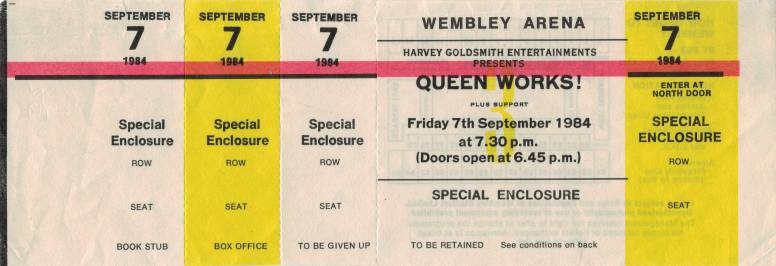 Ticket stub - Queen live at the Wembley Arena, London, UK [07.09.1984]
