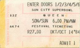 Ticket stub - Queen live at the Super Bowl, Sun City, Bophuthatswana [14.10.1984]