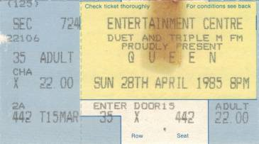 Ticket stub - Queen live at the Entertainments Centre, Sydney, Australia [28.04.1985]