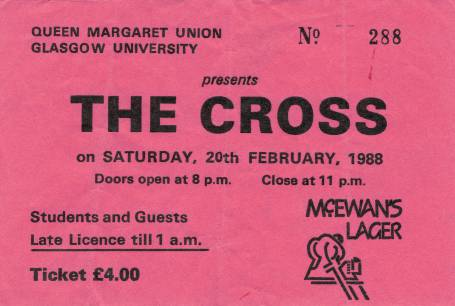 Ticket stub - The Cross live at the Glasgow University, Glasgow, UK [20.02.1988]