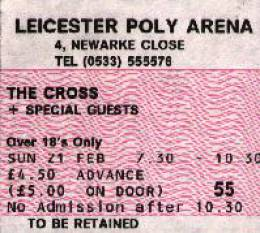 Ticket stub - The Cross live at the Polytechnic, Leicester, UK [21.02.1988]
