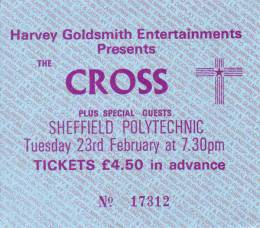 Ticket stub - The Cross live at the Polytechnic, Sheffield, UK [23.02.1988]