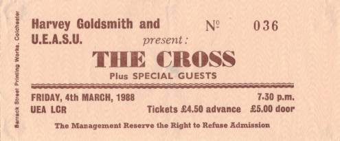 Ticket stub - The Cross live at the U.E.A, Norwich, UK [04.03.1988]