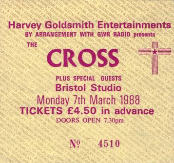 Ticket stub - The Cross live at the Bristol Studio, Bristol, UK [07.03.1988]
