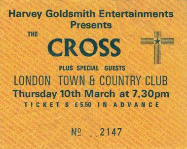 Ticket stub - The Cross live at the Town & Country Club, London, UK [10.03.1988]
