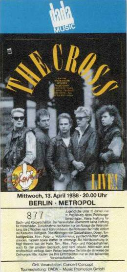 Ticket stub - The Cross live at the Metropol, Berlin, Germany [13.04.1988]