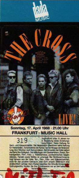 Ticket stub - The Cross live at the Music Hall, Frankfurt, Germany [17.04.1988]