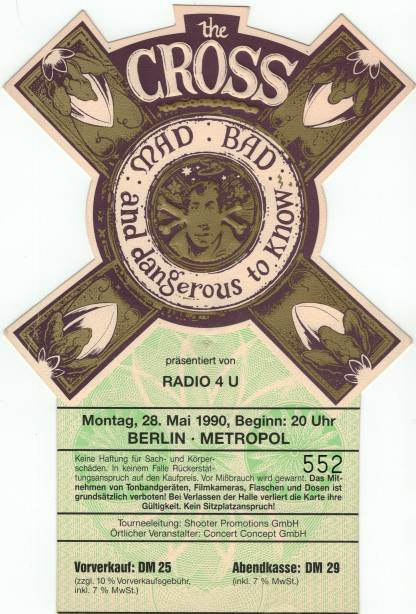 Ticket stub - The Cross live at the Metropol, Berlin, Germany [28.05.1990]