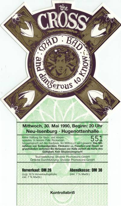 Ticket stub - The Cross live at the Hugennottenhalle, Neu-Isenburg, Germany [30.05.1990]