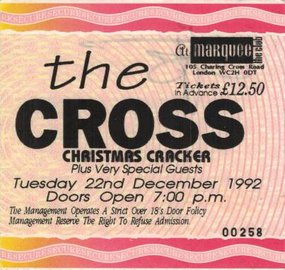 Ticket stub - The Cross + Brian May live at the The Marquee Club, London, UK (Xmas party with special guests) [22.12.1992]