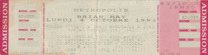 Ticket stub - Brian May live at the Metropolis, Montreal, Canada [04.10.1993]