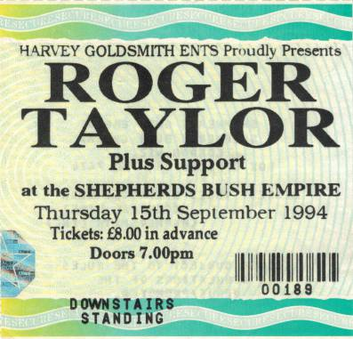 Ticket stub - Roger Taylor live at the Shepherds Bush Empire, London, UK [15.09.1994]