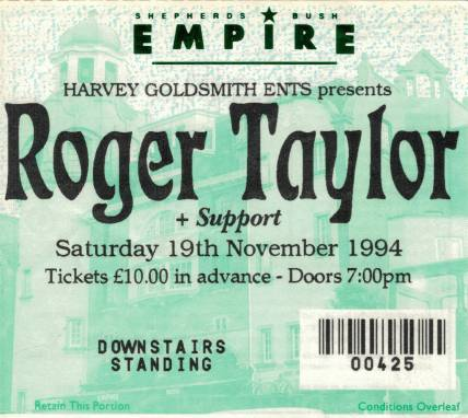 Ticket stub - Roger Taylor live at the Shepherds Bush Empire, London, UK [19.11.1994]