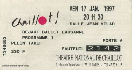 Ticket stub - Brian May + Roger Taylor + John Deacon live at the Theatre National de Chaillot, Paris, France (Bejart Ballet premiere with Brian, Roger, John, Spike and Elton John) [17.01.1997]