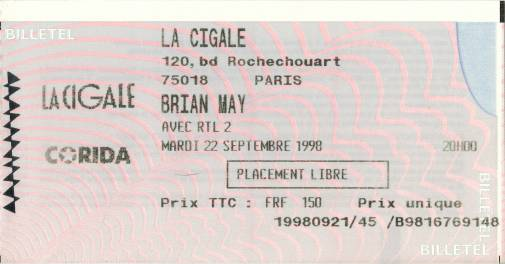Ticket stub - Brian May live at the La Cigale, Paris, France [22.09.1998]