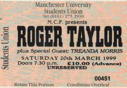 Ticket stub - Roger Taylor live at the Manchester University, Manchester, UK [20.03.1999]