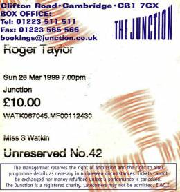 Ticket stub - Roger Taylor live at the The Junction, Cambridge, UK [28.03.1999]
