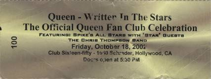 Ticket stub - Brian May + Roger Taylor live at the Club 1650, Hollywood, Los Angeles, CA, USA (Walk Of Fame afterparty with SAS Band and Roger) [18.10.2002]