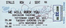Ticket stub - Brian May live at the Dominion Theatre, London, UK (WWRY musical) [12.11.2002]