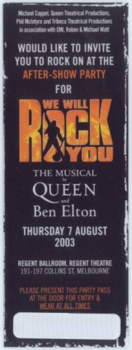 Ticket stub - Brian May + Roger Taylor live at the Regent Theatre, Melbourne, Australia (WWRY afterparty) [07.08.2003]