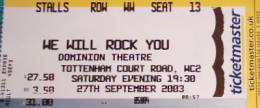 Ticket stub - Brian May live at the Dominion Theatre, London, UK (WWRY musical) [27.09.2003]
