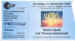 Ticket stub - Brian May + Roger Taylor live at the CCN CongressCenter, Nuremberg, Germany (Wetten, dass...?) [11.12.2004]