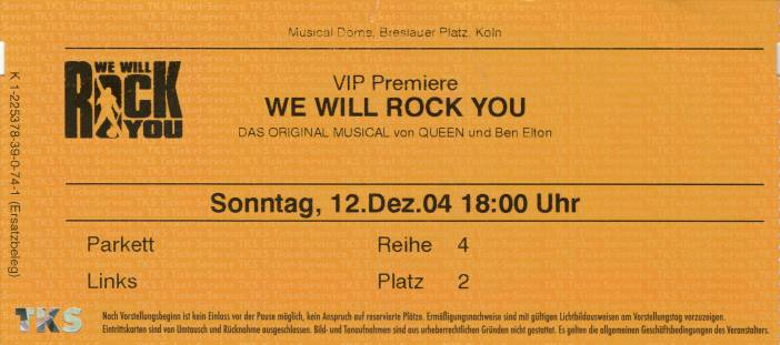 Ticket stub - Brian May + Roger Taylor live at the Flora, Cologne, Germany (WWRY afterparty) [12.12.2004]