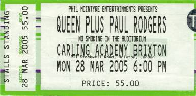 Ticket stub - Queen + Paul Rodgers live at the Brixton Academy, London, UK [28.03.2005]