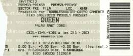 Ticket stub - Queen + Paul Rodgers live at the Palau Sant Jordi, Barcelona, Spain [02.04.2005]