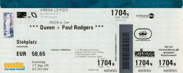 Ticket stub - Queen + Paul Rodgers live at the Arena, Leipzig, Germany [17.04.2005]