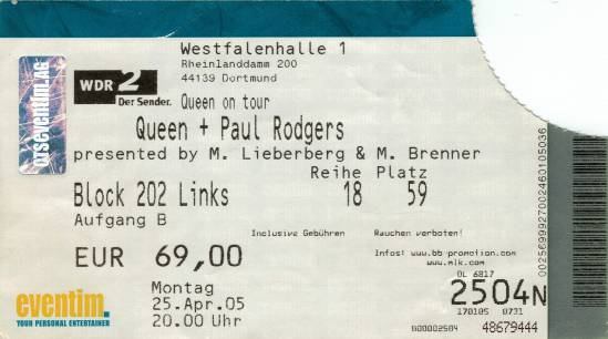 Ticket stub - Queen + Paul Rodgers live at the Westfalenhalle, Dortmund, Germany [25.04.2005]